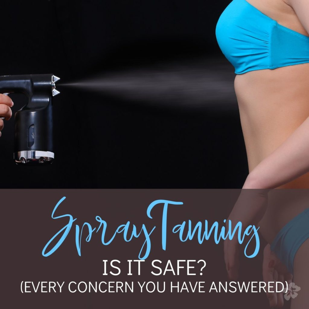 Is Spray Tanning Safe