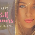 Best Self Tanners For The Face