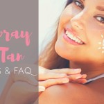 Spray Tan Tips and FAQ