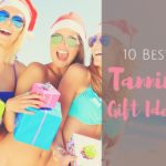 10 Best Tanning Gift Ideas