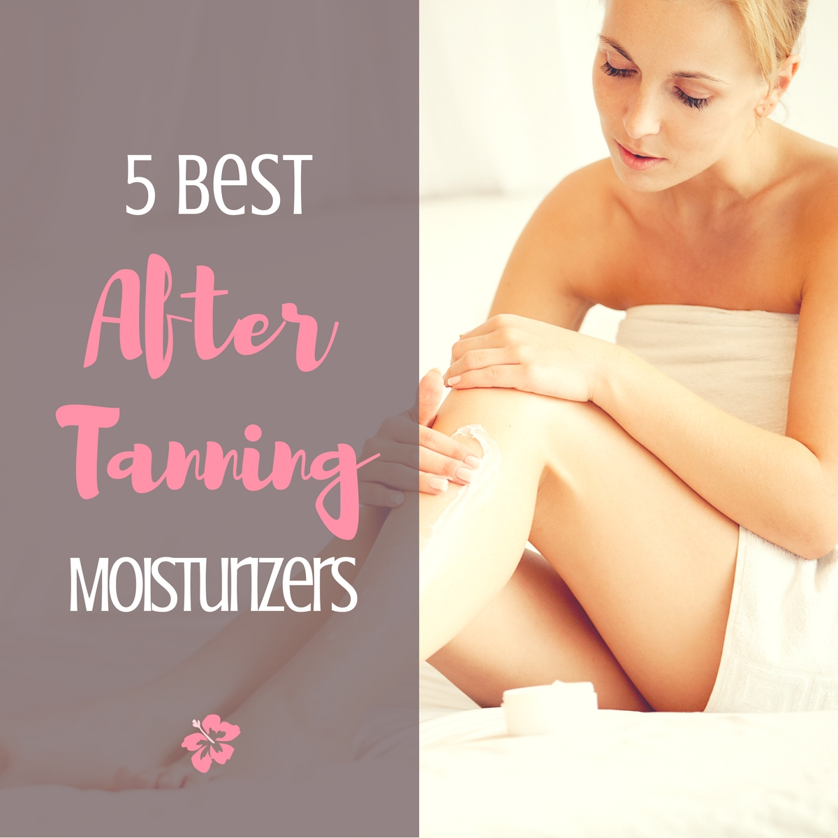 Best Moisturizer To Use After Tanning Bed