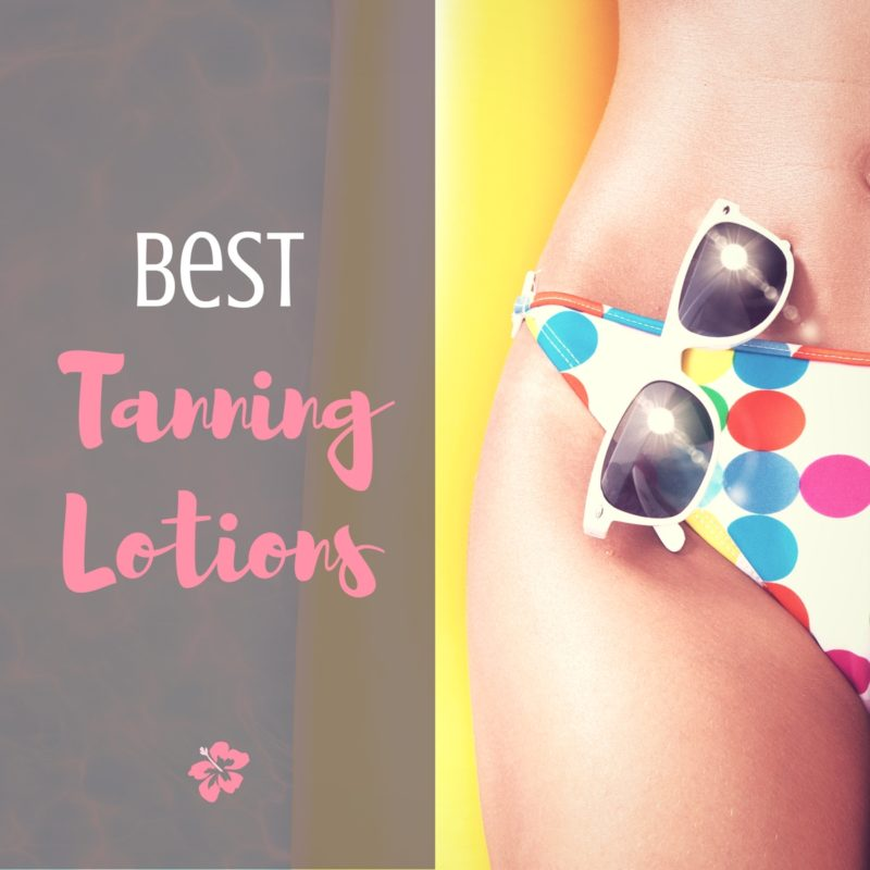 Best Tanning Lotions