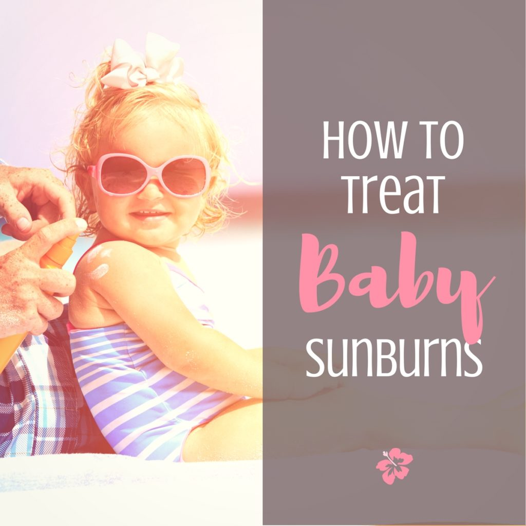 How to Treat Baby Sunburns