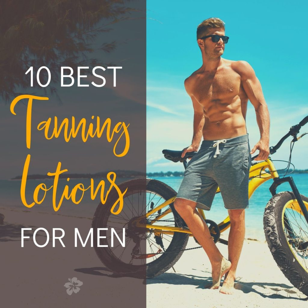 tanning lotions for men