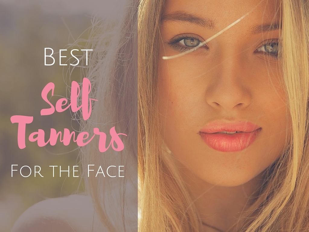 best facial tanners
